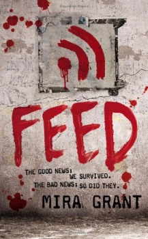 Couverture Newsflesh, tome 1 : Feed