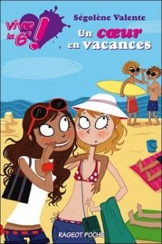 Couverture Vive la 6e, tome 4 : Un coeur en vacances