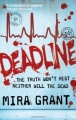 Couverture Feed, tome 2 : Deadline Editions Orbit Books 2011