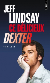 Couverture Dexter, tome 5 : Ce délicieux Dexter