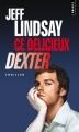Couverture Dexter, tome 5 : Ce délicieux Dexter Editions Points (Thriller) 2011