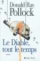 Couverture Le diable, tout le temps Editions Albin Michel (Terres d'Amérique) 2012