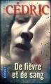 Couverture De fièvre et de sang Editions Pocket 2012