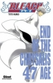 Couverture Bleach, tome 47 : End of the chrysalis age Editions Glénat 2012