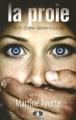 Couverture La proie : Récit d'une dénonciation Editions France loisirs 2010