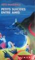 Couverture Petits suicides entre amis Editions France Loisirs (Piment) 2004