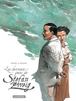 Couverture Les Derniers jours de Stefan Zweig (BD)