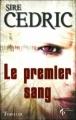 Couverture Le premier sang Editions Le Pré aux Clercs (Thriller) 2012
