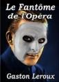 Couverture Le fantôme de l'opéra Editions MacMay 2011