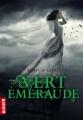 Couverture Trilogie des gemmes, tome 3 : Vert émeraude Editions Milan (Macadam) 2012