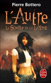 Couverture L'autre, tome 1 : Le Souffle de la Hyène
