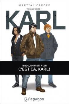 Couverture Trilogie noire, tome 1 : Karl