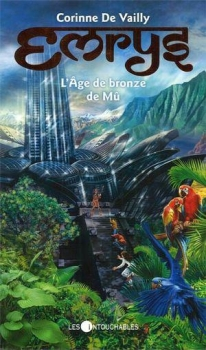 Couverture Emrys / Les mondes oubliés, tome 4 : L'âge de bronze de Mû