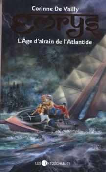 Couverture Emrys / Les mondes oubliés, tome 5 : L'âge d'airain de l'Atlantide