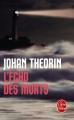 Couverture L'écho des morts Editions Le Livre de Poche (Thriller) 2012