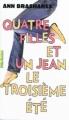 Couverture Quatre filles et un jean, tome 3 : Le troisième été Editions Gallimard  (Pôle fiction) 2011