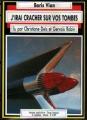 Couverture J'irai cracher sur vos tombes Editions La voix de son livre 1988