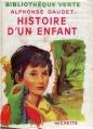 Couverture Histoire d'un enfant / Le petit Chose : Histoire d'un enfant / Le petit Chose Editions Hachette (Bibliothèque verte) 1930