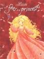 Couverture 18 histoires de princesses et de fées, tome 2 : Histoires de fées et de princesses Editions Hemma (Les princesses et les fées) 2009