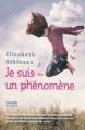 Couverture Je suis un phénomène Editions Alice (Tertio) 2012