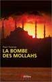 Couverture La bombe des mollahs Editions du Rocher (Grands romans ) 2012