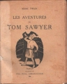 Couverture Les aventures de Tom Sawyer Editions Paul Duval 1926