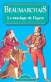 Couverture Le Mariage de Figaro Editions Maxi Poche (Classiques français) 1998