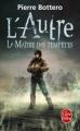 Couverture L'autre, tome 2 : Le maître des tempêtes Editions Le Livre de Poche 2012