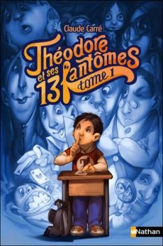 Couverture Théodore et ses 13 fantômes, tome 1 : Côme, le fantôme qui adore effrayer les gens