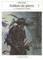 Couverture Les annales de la Compagnie noire, tome 13 : Soldats de pierre, partie 2 Editions L'Atalante (La Dentelle du cygne) 2007