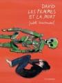 Couverture David les femmes et la mort Editions Le Lombard 2012
