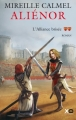 Couverture Aliénor, tome 2 : L'Alliance brisée Editions XO 2012