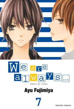Couverture We are always..., tome 07