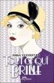 Couverture Tout ce qui brille, tome 1 Editions Albin Michel (Jeunesse - Wiz) 2012