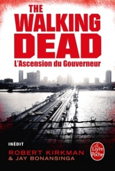 Robert Kirkman – Walking Dead – L'ascension du gouverneur