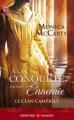 Couverture Le clan Campbell, tome 1 : A la conquête de mon ennemie Editions J'ai Lu (Pour elle - Aventures & passions) 2012