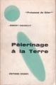 Couverture Pèlerinage à la Terre Editions Denoël (Présence du futur) 1960