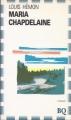 Couverture Maria Chapdelaine Editions Bibliothèque Québécoise 1990