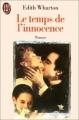 Couverture Le temps de l'innocence / L'âge de l'innocence Editions J'ai Lu 1995