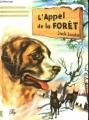 Couverture L'Appel de la forêt / L'Appel sauvage Editions Hemma 1994