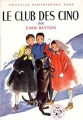 Couverture Le Club des Cinq / Le Club des Cinq et le passage secret Editions Hachette (Nouvelle bibliothèque rose) 1970