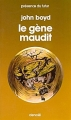 Couverture Le Gène maudit Editions Denoël (Présence du futur) 1976
