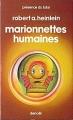 Couverture Marionnettes humaines / Les Maîtres du monde Editions Denoël (Présence du futur) 1984