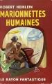 Couverture Marionnettes humaines / Les Maîtres du monde Editions Hachette / Gallimard (Le rayon fantastique) 1954
