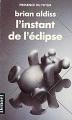 Couverture L'Instant de l'éclipse Editions Denoël (Présence du futur) 1989