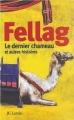 Couverture Le dernier chameau et autres histoires Editions JC Lattès 2004