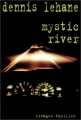 Couverture Mystic River Editions Rivages (Thriller) 2002
