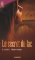 Couverture Le secret du lac Editions J'ai Lu (Pour elle - Suspense) 2006