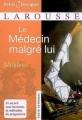 Couverture Le médecin malgré lui Editions Larousse (Petits classiques) 2007