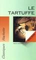 Couverture Le Tartuffe Editions Hachette (Classiques) 2004